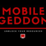 Mobilegeddon: unblock your resources