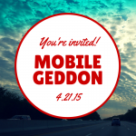 mobilegeddon-youre-invited