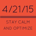"Google ""mobilegeddon"" mobile algorithm update 04/21/2015: Stay calm and optimize"