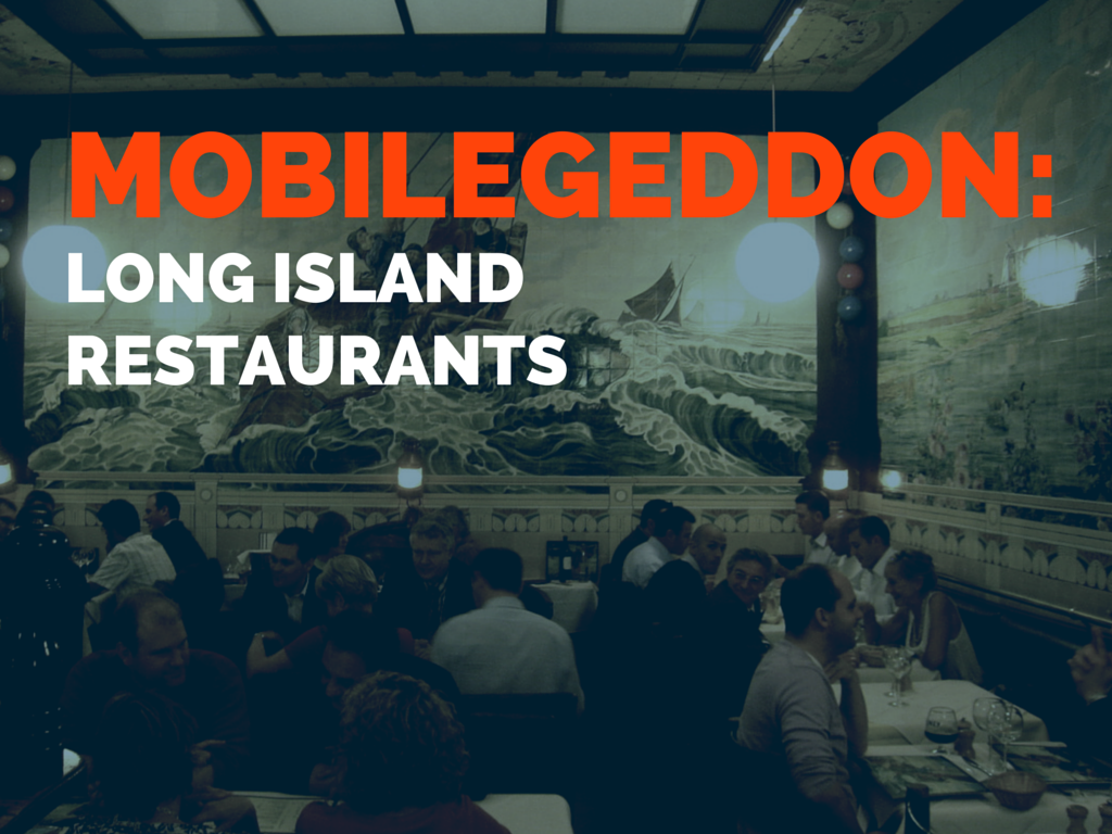 Mobilegeddon Report: 56 percent of notable Long Island restaurants are mobile-friendly