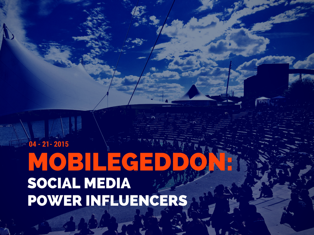 """Mobilegeddon Report: 75 percent of social media """"power influencers"""" are mobile-friendly"""