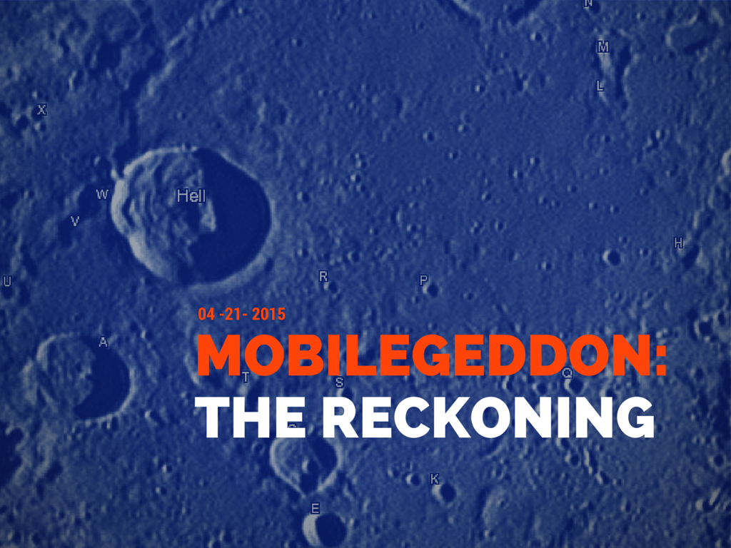 Mobilegeddon: The reckoning