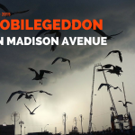 Mobilegeddon on Madison Avenue