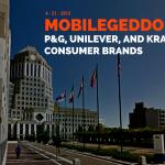 mobilegeddon-pg-unilever-kraft-consumer-brands
