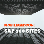 Mobilegeddon Report: S&P 100 companies