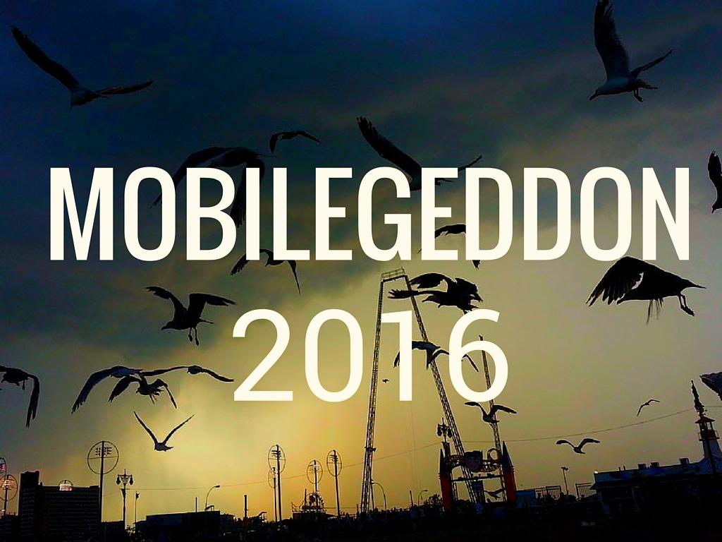 Mobilegeddon 2016: Google Doubles Down