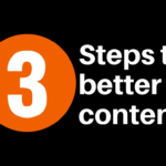 3 Steps to better content (1)