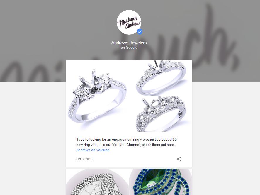 Google Podium (AKA Google Posts): 5 basic questions - Andrews Jewelers
