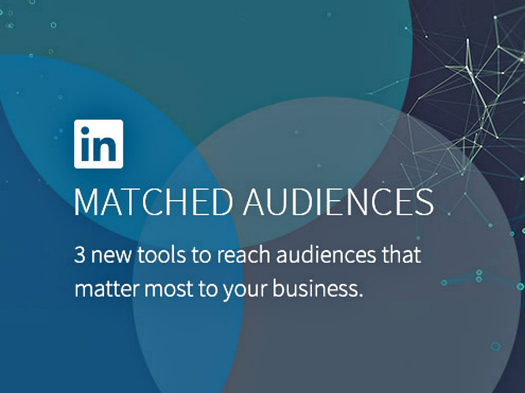 LinkedIn launches Custom Audience product